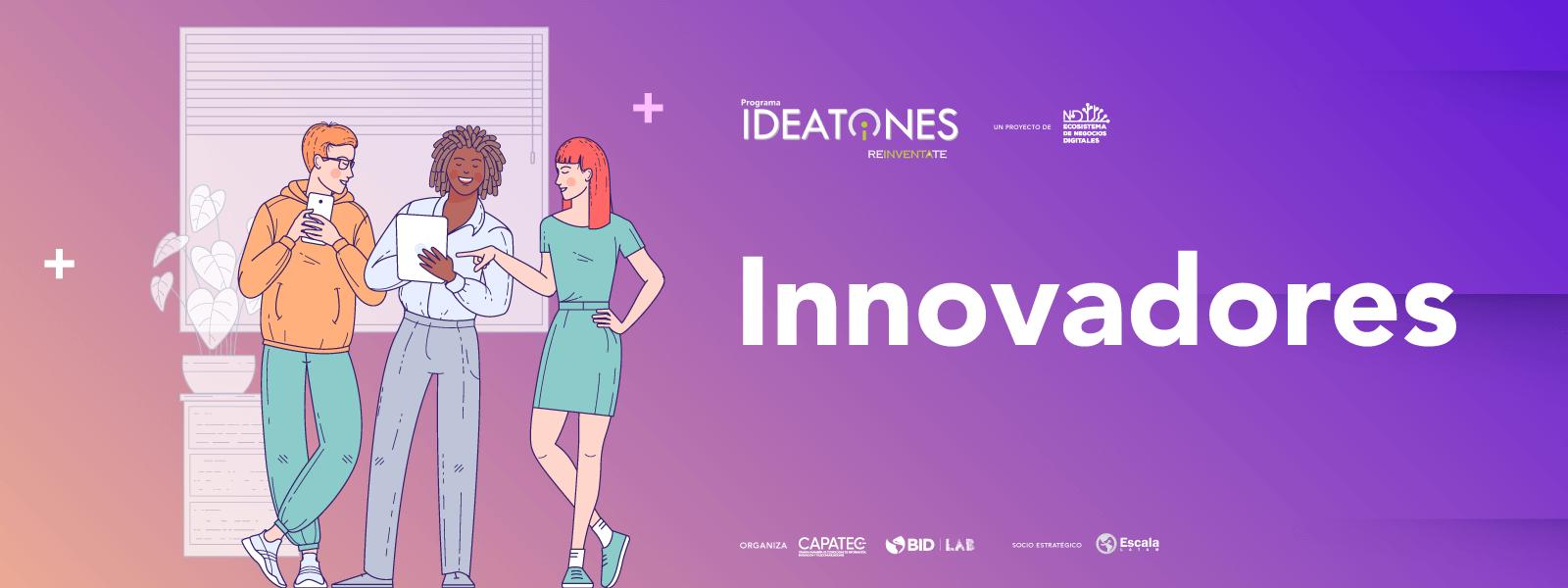 INNOVADORES IDEATONES